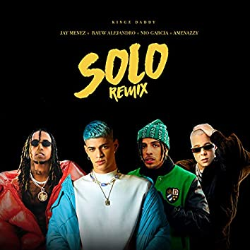 Solo Remix (feat. Amenazzy)