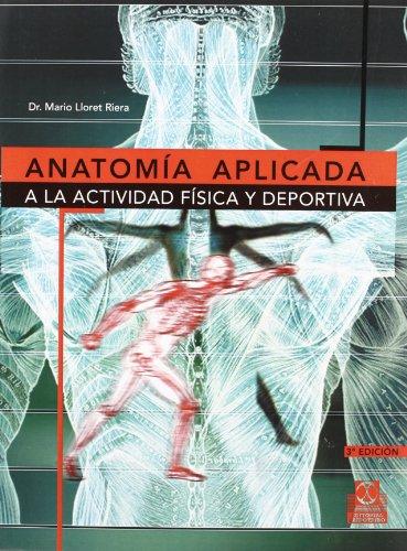 Anatomía aplicada a la actividad física deportiva (Medicina)