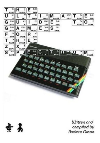 The Ultimate Guide to Games for the ZX Spectrum: 3rd edition