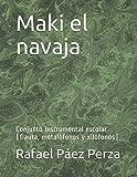 Maki el navaja: Conjunto instrumental escolar (flauta, metalófonos y xilófonos)