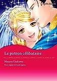 Le patron célibataire:Harlequin Manga (French Edition)