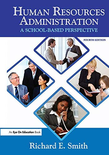 Human Resources Administration: A School Based Perspective