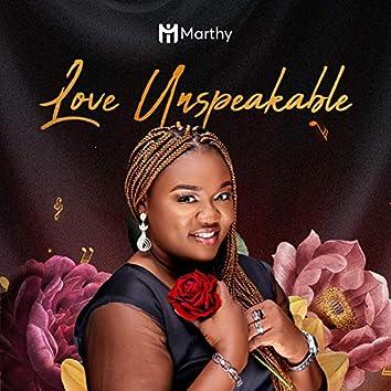 Love Unspeakable
