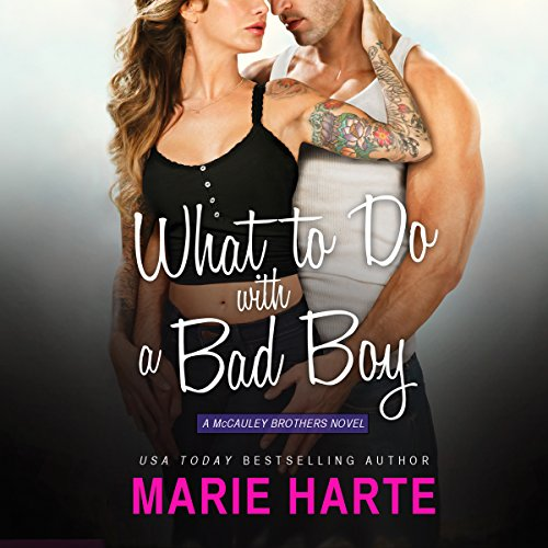 What to Do with a Bad Boy audiobook cover art