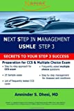Next Step in Management USMLE STEP 3: Secret to your STEP 3 Success