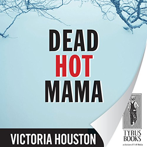 Dead Hot Mama audiobook cover art