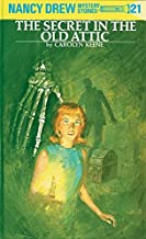 The Secret in the Old Attic (Nancy Drew, Book 21)