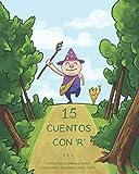15 cuentos con 'R': 15 cuentos breves