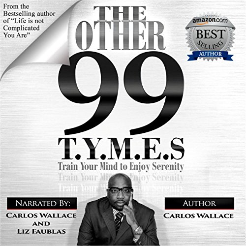 The Other 99 T.Y.M.E.S audiobook cover art