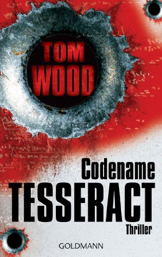 Codename Tesseract: Victor 1 - Thriller
