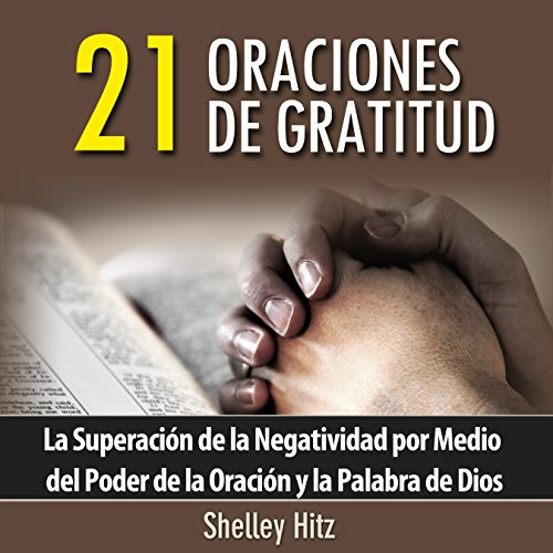 21 Oraciones de Gratitud audiobook cover art
