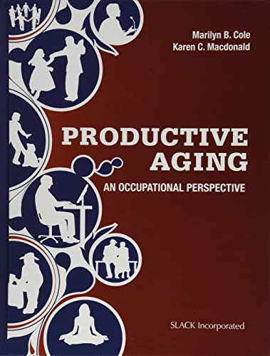 Productive Aging: An Occupational Perspective