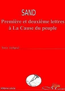 Première et deuxième lettres à La Cause du peuple (French Edition)