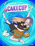 Emma Cakecup - Tome 2 Retour vers le passé (02)