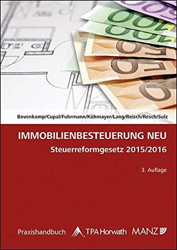 Immobilienbesteuerung NEU: Steuerreformgesetz 2015/2016
