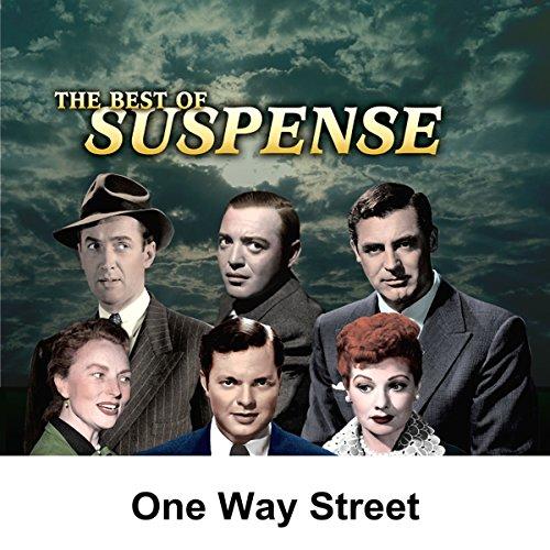 Suspense: One Way Street audiobook cover art