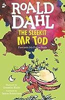 The Sleekit Mr Tod (Fantastic Mr. Fox, in Scots)