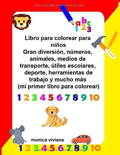 Libro para colorear para niños Gran diversión, números, animales, medios de transporte,...