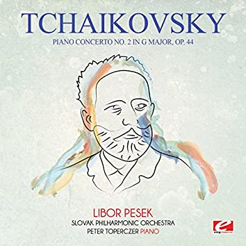 Tchaikovsky: Piano Concerto No. 2 in G Major, Op. 44 (Digitally Remastered)