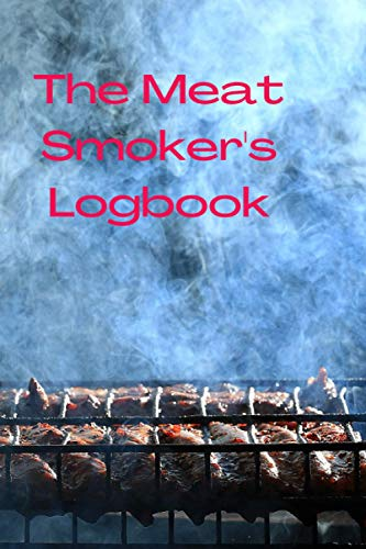 The Meat Smoker's Logbook