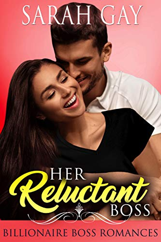 Her Reluctant Boss by Gay, Sarah ebook deal