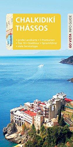 GO VISTA: Reiseführer Chalkidikí & Thássos: Mit Faltkarte und 3 Postkarten (Go Vista Info Guide)
