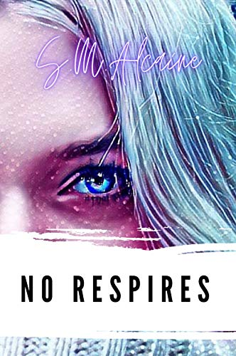 NO RESPIRES de S. M. Alcaine