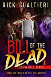 Strange Days (Bill of the Dead Book 1)