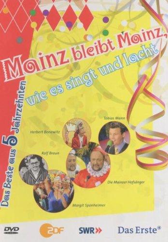 Mainz bleibt Mainz wie es singt und lacht - Das Beste aus 5 Jahrzehnten