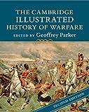 The Cambridge Illustrated History of Warfare (Cambridge Illustrated Histories) (English Edition)