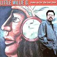 Make Up for Lost Time by Little Willie G.