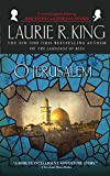 O Jerusalem: A novel of suspense featuring Mary Russell and Sherlock Holmes