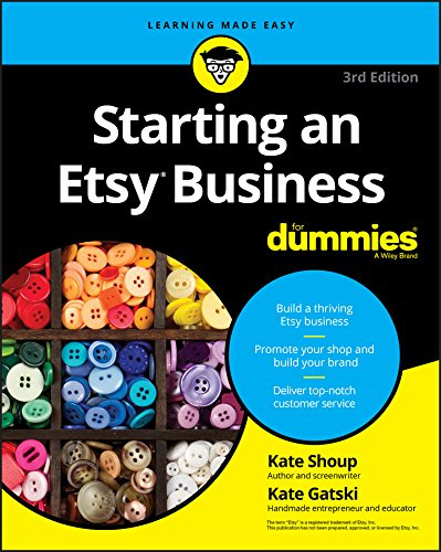 Starting an Etsy Business For Dummies (For Dummies (Business & Personal Finance))