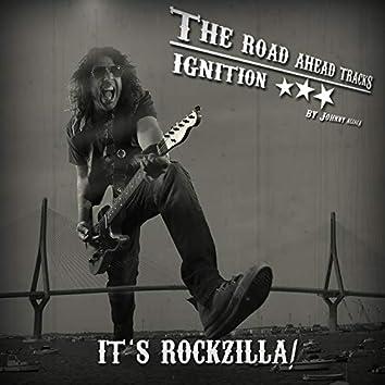 Ignition, It's Rockzilla!