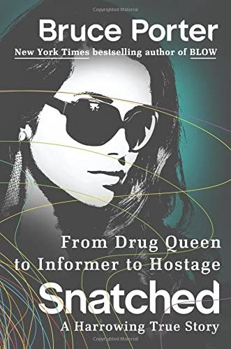 Snatched From Drug Queen to Informer to Hostage A Harrowing True Story product image