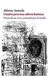 Cuánto pesa una cabeza humana: Diario de un virus coronado por el miedo: 154 par Armada