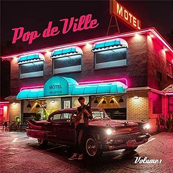 Pop de Ville, Vol.1