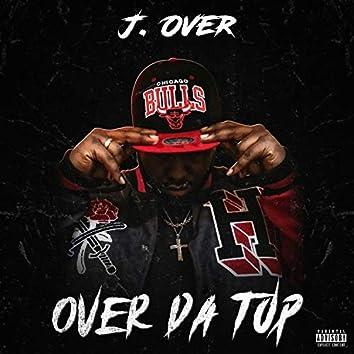 Over Da Top