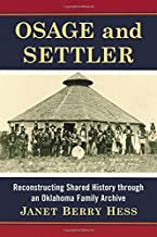 Osage and Settler: Reconstructing Shared History through an Oklahoma Family Archive
