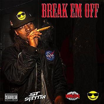 Break 'Em Off