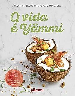 A vida é Yämmi