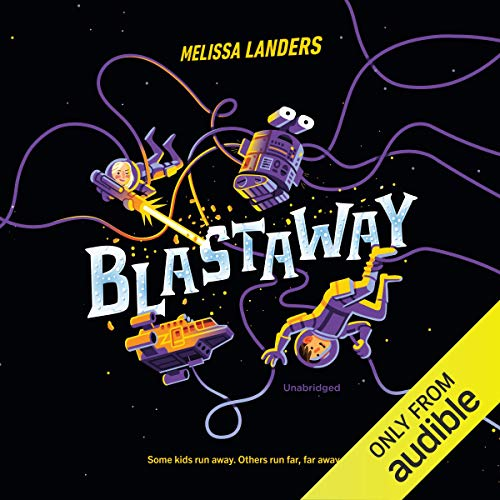 Blastaway audiobook cover art