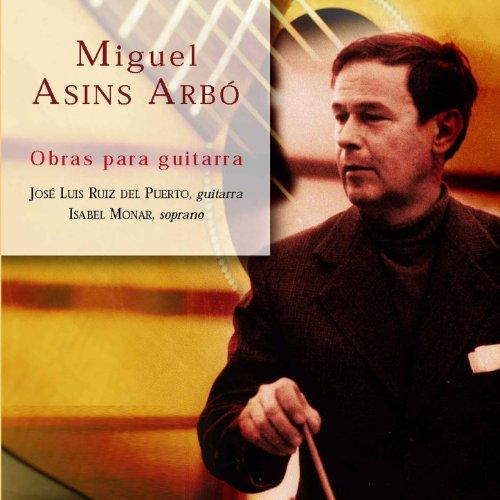 Miguel Asins Arbó: Obras para Guitarra