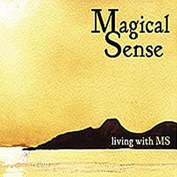 A Magical Sense