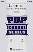 Hal Leonard Unwritten SATB by Natasha Bedingfield arranged by Steve Zegree
