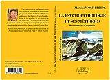 La psychopathologie et ses méthodes (Savoir en Psychologie) - Format Kindle - 9782952466820 - 12,00 €