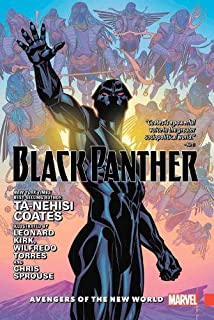 Black Panther Vol. 2: Avengers of the New World (Black Panther by Ta-Nehisi Coates (2016) HC)
