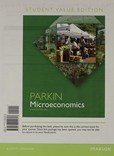 Microeconomics, Student Value Edition (11th Edition)