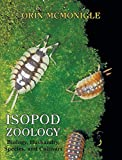 Isopod Zoology: Biology, Husbandry, Species, and Cultivars - Orin McMonigle