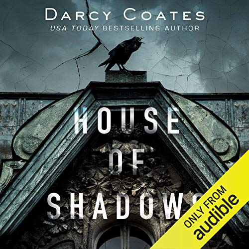 House of Shadows Audiobook By Darcy Coates cover art